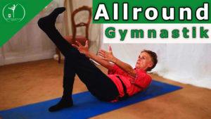 Allround Gymnastik | Von Kopf bis Fuß