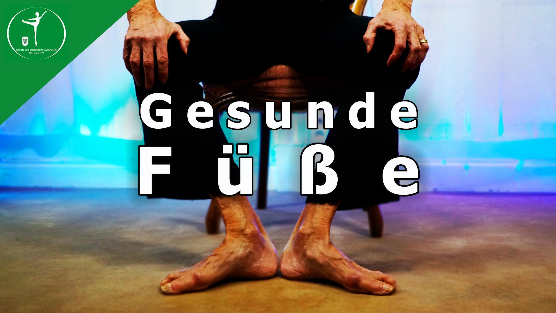 9 Minuten Training Gesunde Füße