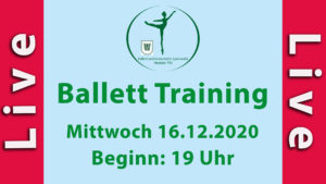 Ballett Training Mi 16.12.2020 LIVESTREAM