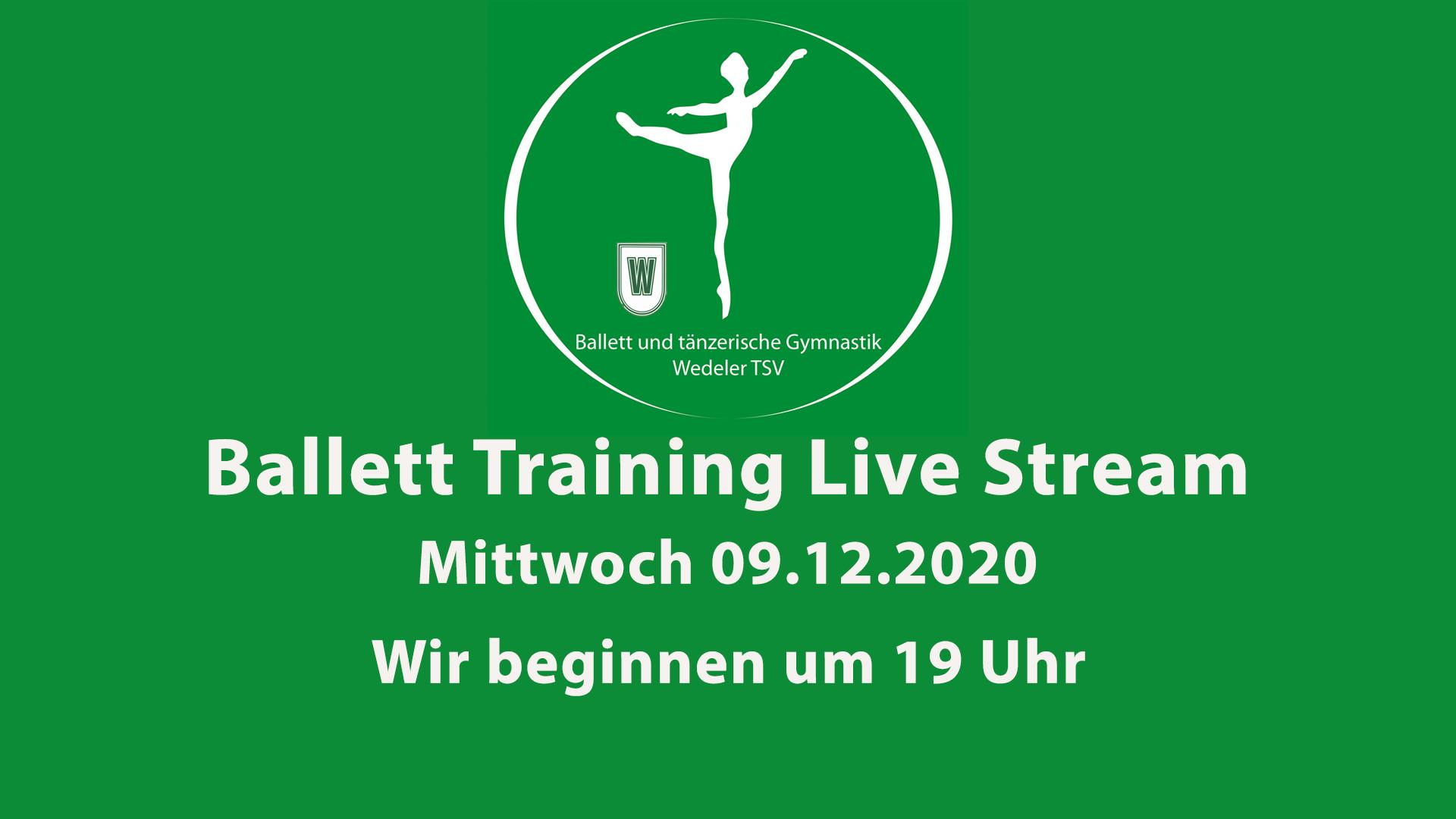 Ballett Training Livestream Mi 09.12.2020 Beginn: 19 Uhr