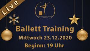 LIVESTREAM Ballett Training Mi 23.12.2020 | 19 Uhr