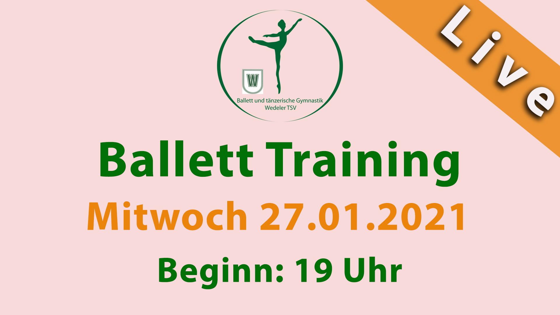 Ballett Training Livestream 27.1.2021 um 19 Uhr