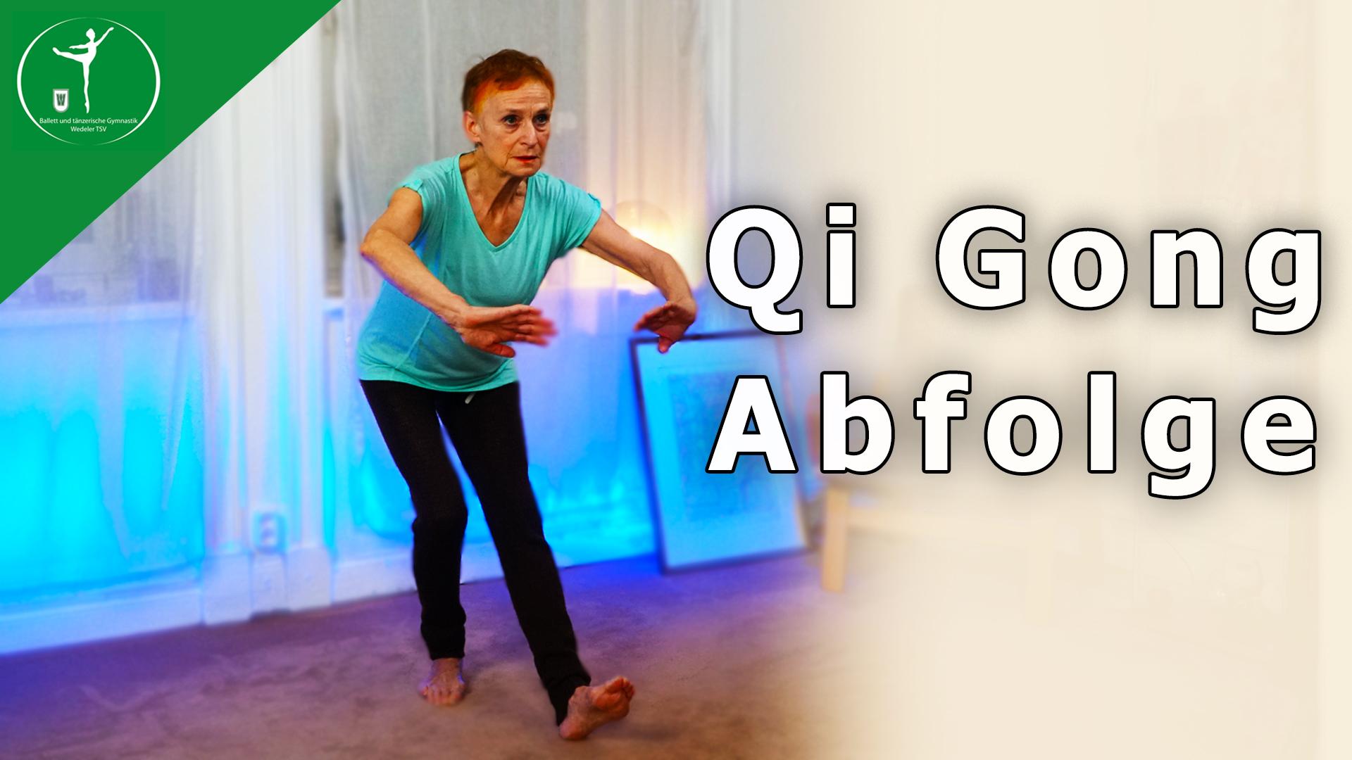 Qi Gong Abfolge