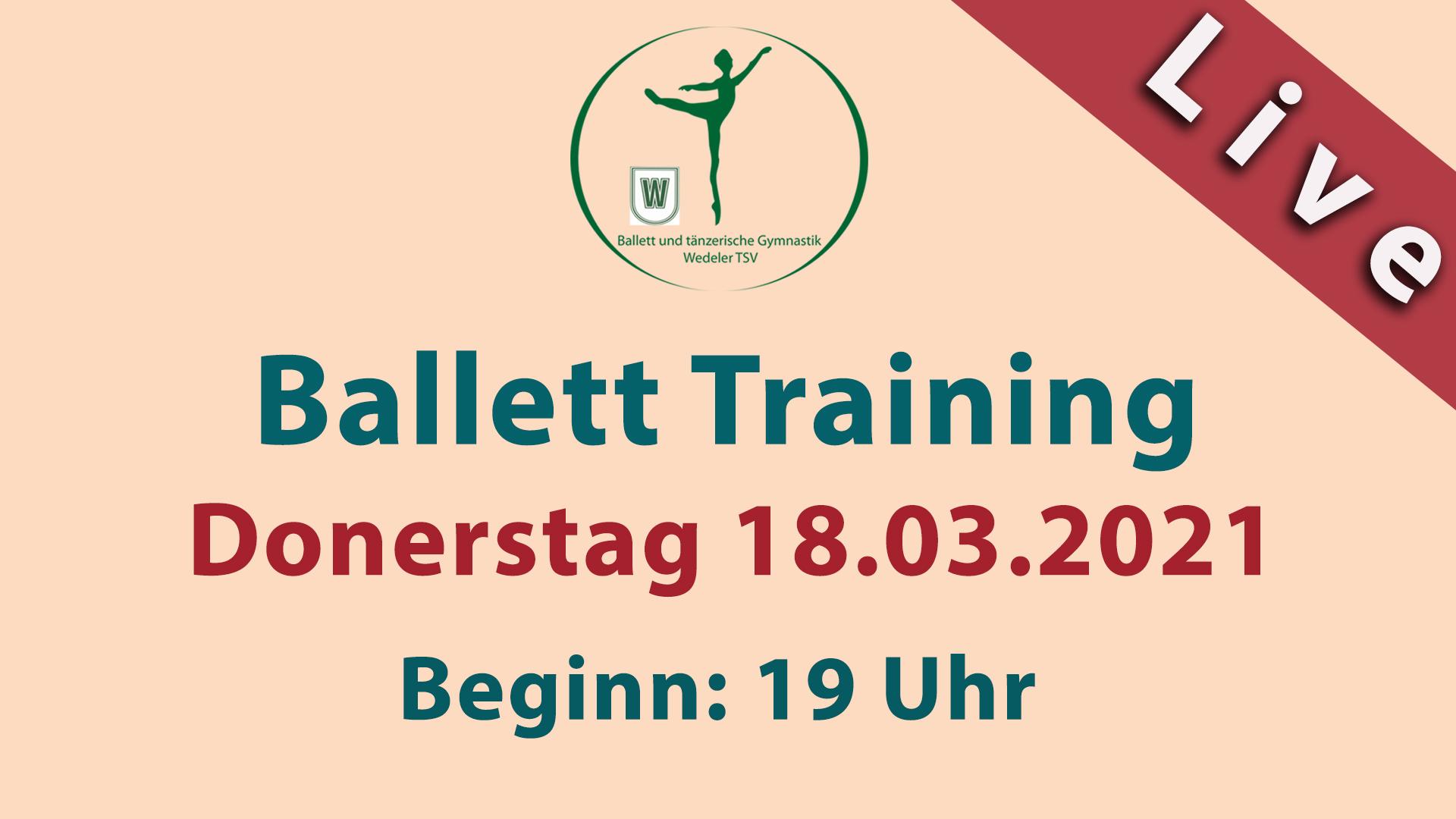 Ballett Training Livestream | DONNERSTAG 18.03.2021 | 19 Uhr