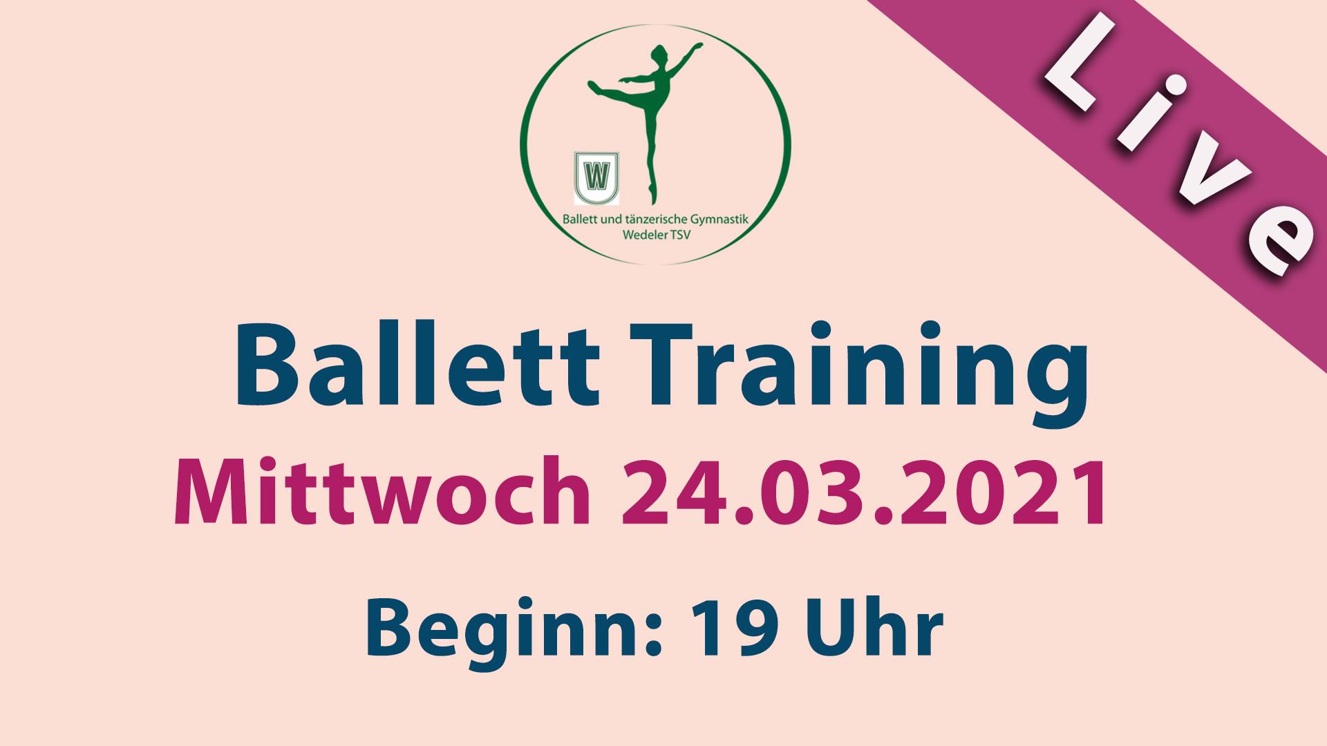 Ballett Training LIVESTREAM | Mi 24.03.2021 | 19 Uhr