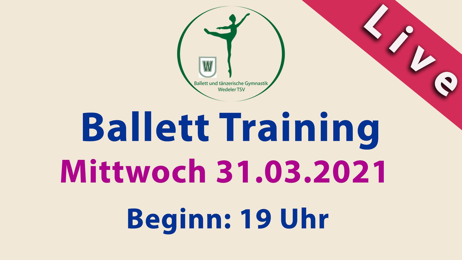 Ballett Training Livestream | Mi 31.03.2021 | 19 Uhr