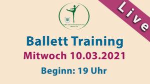 Ballett Training Livestream | Mi 10.03.2021 | 19 Uhr