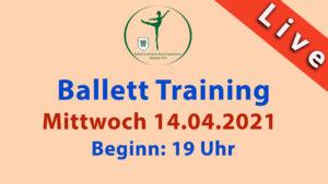 Ballett Training Livestream | Mittwoch 14.04.2021 | 19 Uhr