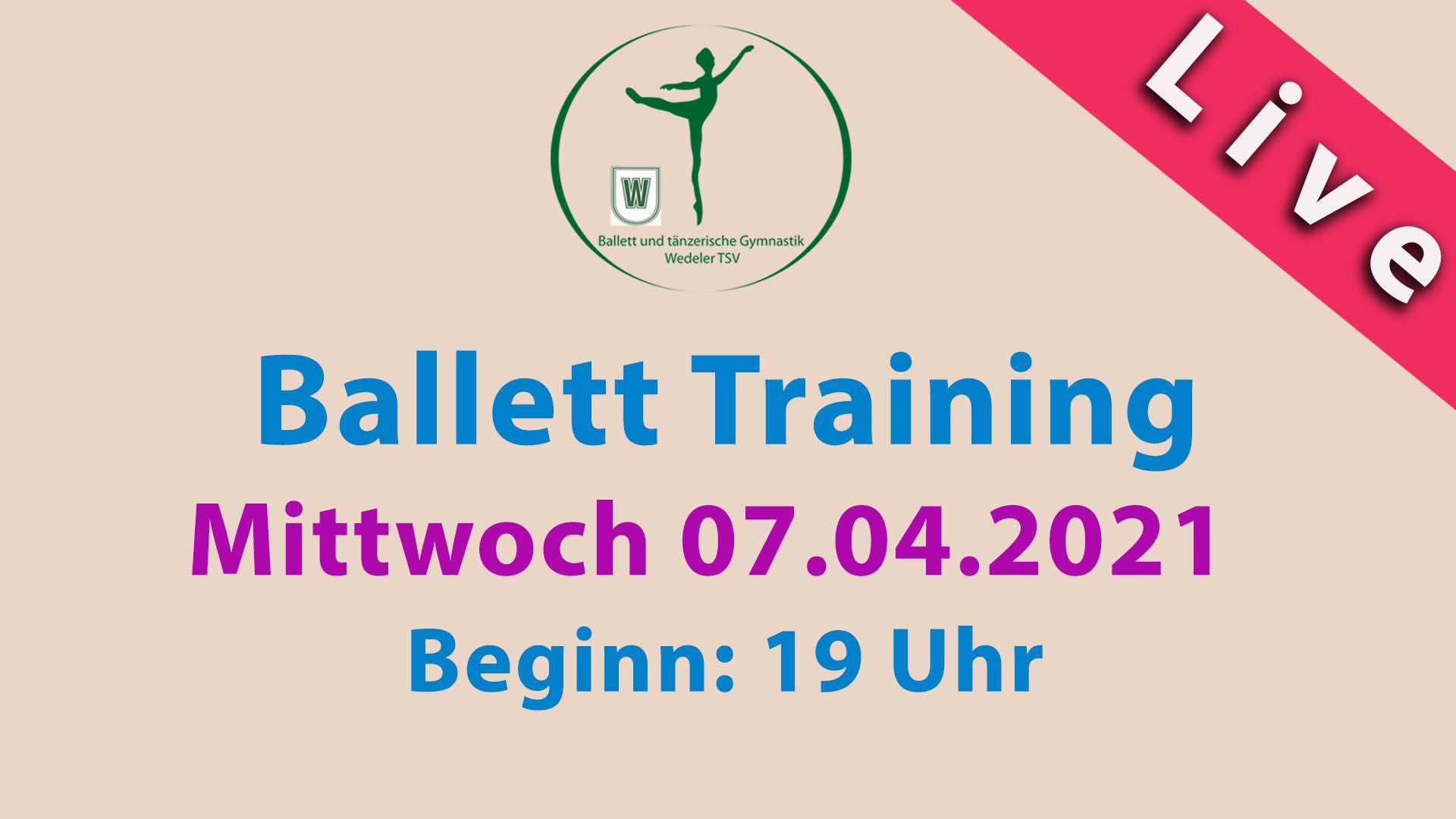 Ballett Training Livestream | Mi 07.04.2021 | 19 Uhr