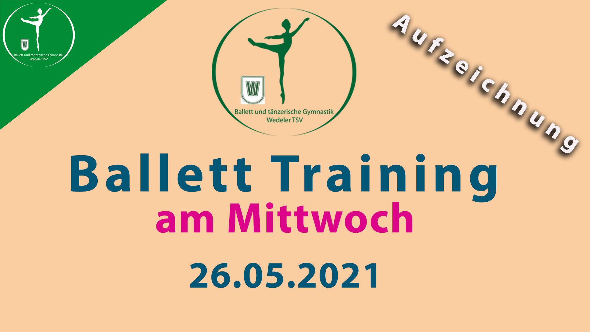 Ballett Training | Mi 26.05.2021