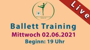 Ballett Livestream | Mi 02.06.2021 | 19 Uhr